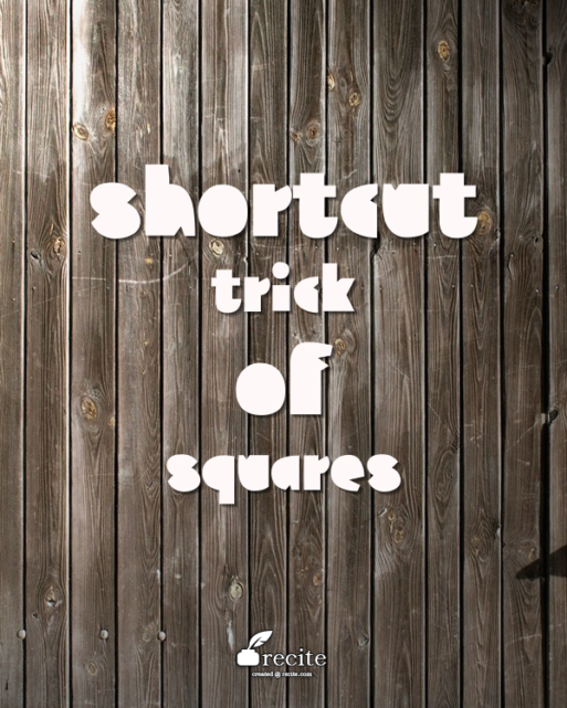 shortcut trick of squares